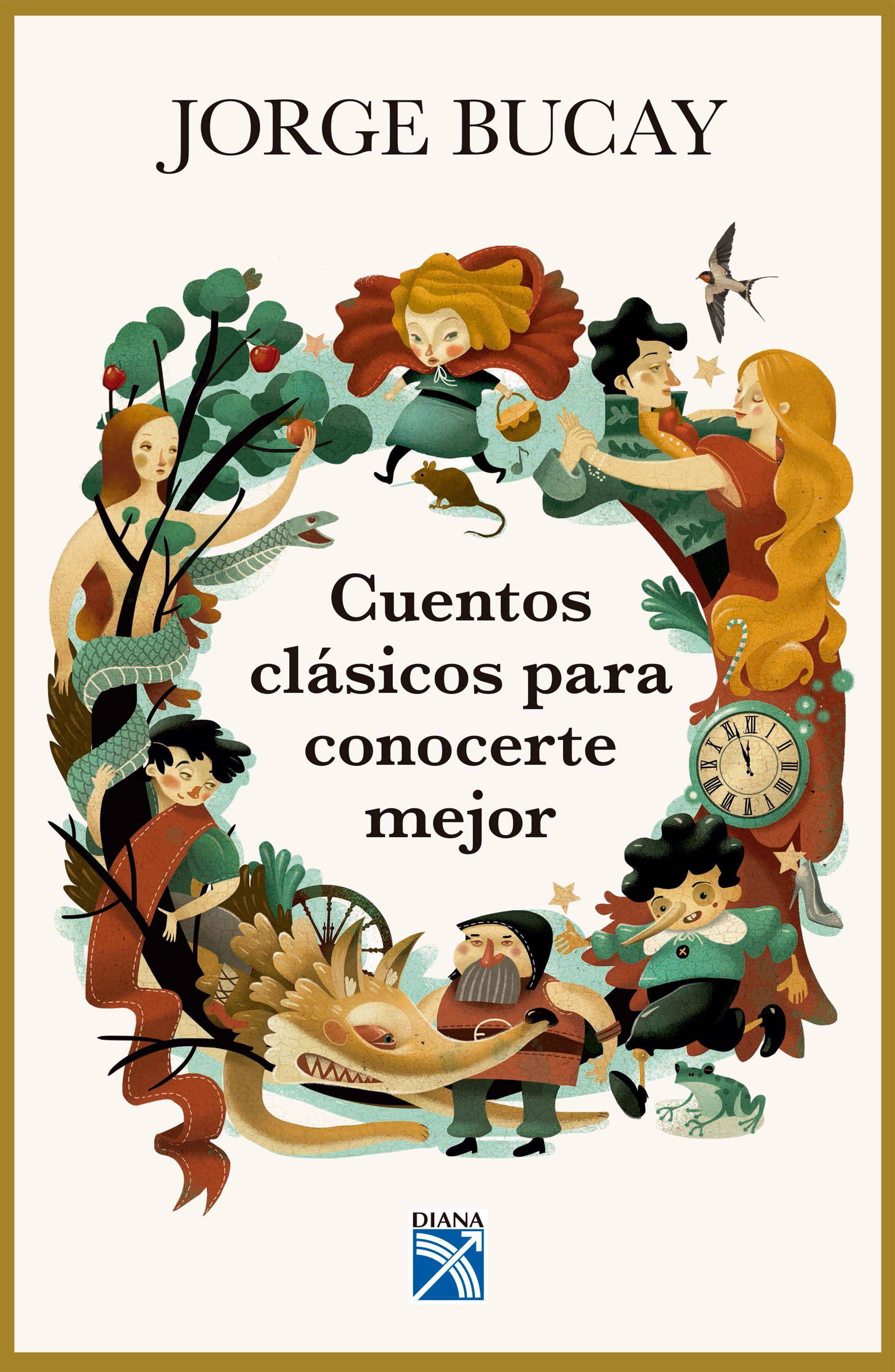 Cuentos Clásicos Para Conocerte Mejor - Jorge Bucay - Diana