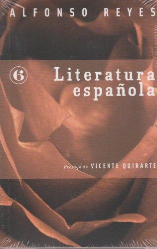 Literatura Española - Alfonso Reyes - Fondo de Cultura Económica