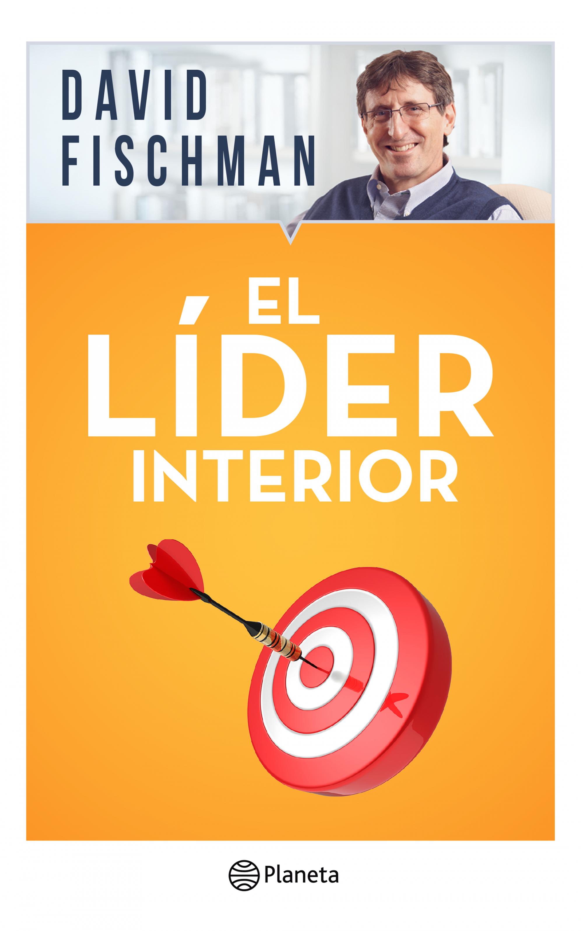 El Líder Interior - David Fischman - Planeta