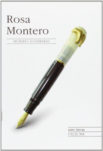 Mujeres Guerreras - Rosa Montero - A. Asppan, S.L. Distribuidora Internacional De Libros Y Revistas
