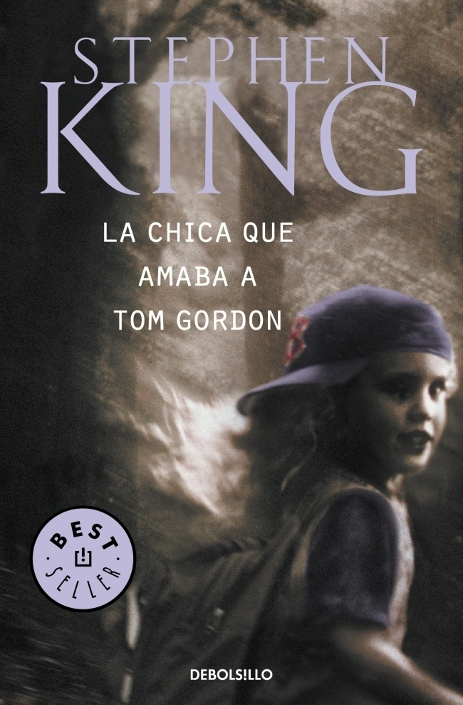 La Chica que Amaba a tom Gordon - Stephen King - Debolsillo