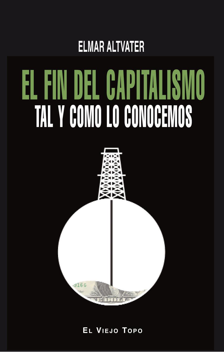 portada El fin del Capitalismo tal y Como lo Conocemos