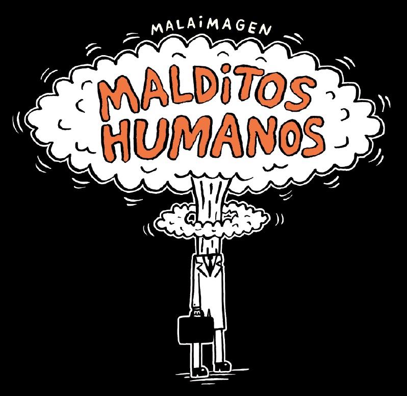 Malditos humanos - malaimagen - Reservoir Books