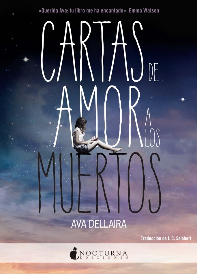 Cartas de Amor a los Muertos - Ava Dellaira - Vergara & Riba