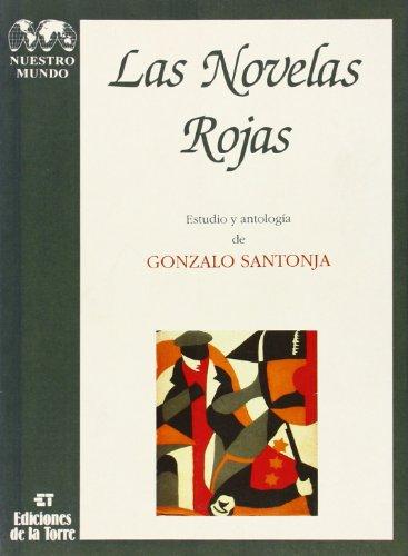 Las Novelas Rojas - Gonzalo Santonja - Ediciones de la Torre