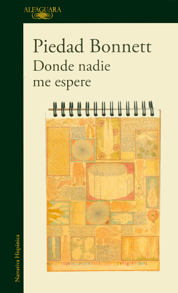 Donde Nadie me Espere - Piedad Bonnett - Penguin Random House
