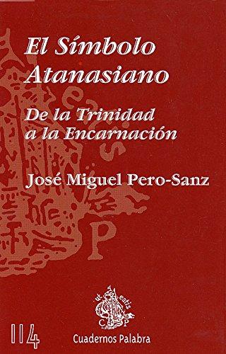 el símbolo atanasiano - josé miguel pero-sanz - ediciones palabra, s.a.