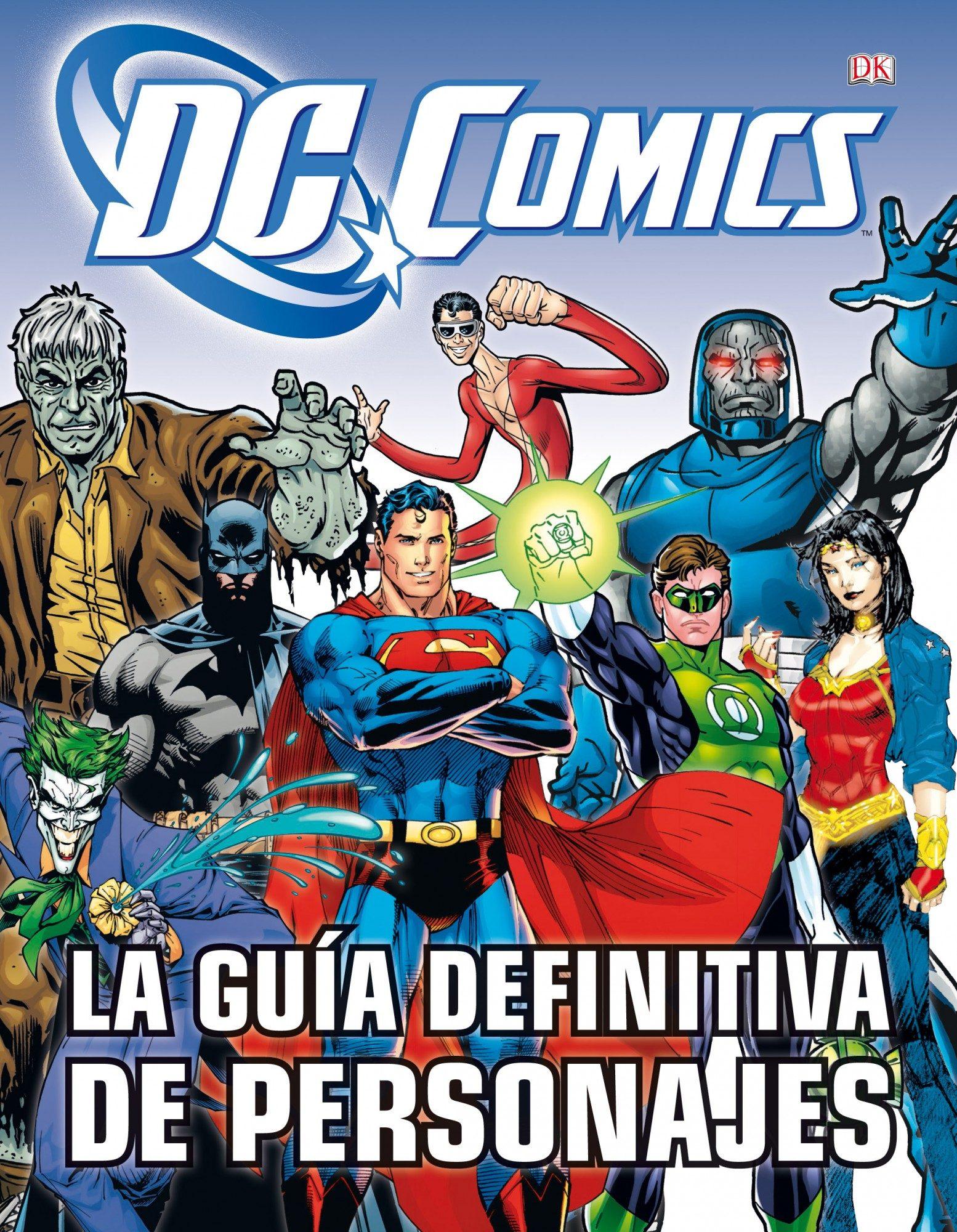 La Guía Definitiva de Personajes de dc Cómics - Brandon T. Snider - Timun Mas