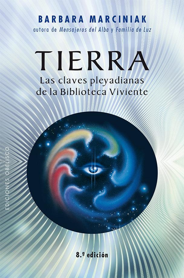 Tierra - Barbara Marciniak - Obelisco