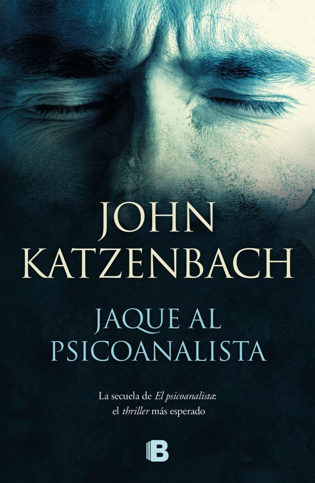 Jaque al Psicoanalista - Katzenbach, John - Ediciones B