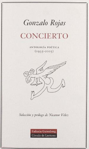 Concierto - Gonzalo Rojas - Galaxia Gutenberg