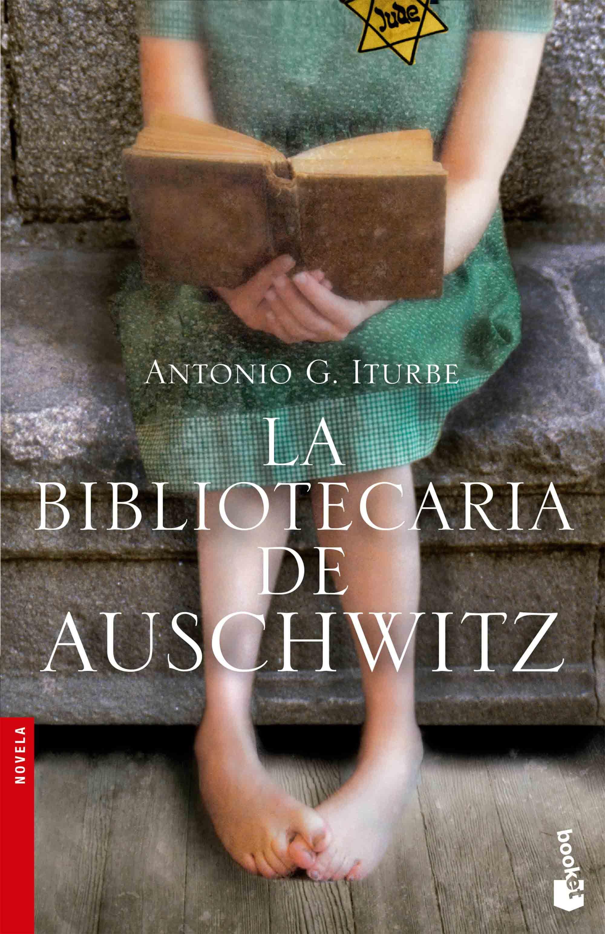 La Bibliotecaria de Auschwitz - Antonio G. Iturbe - Booket