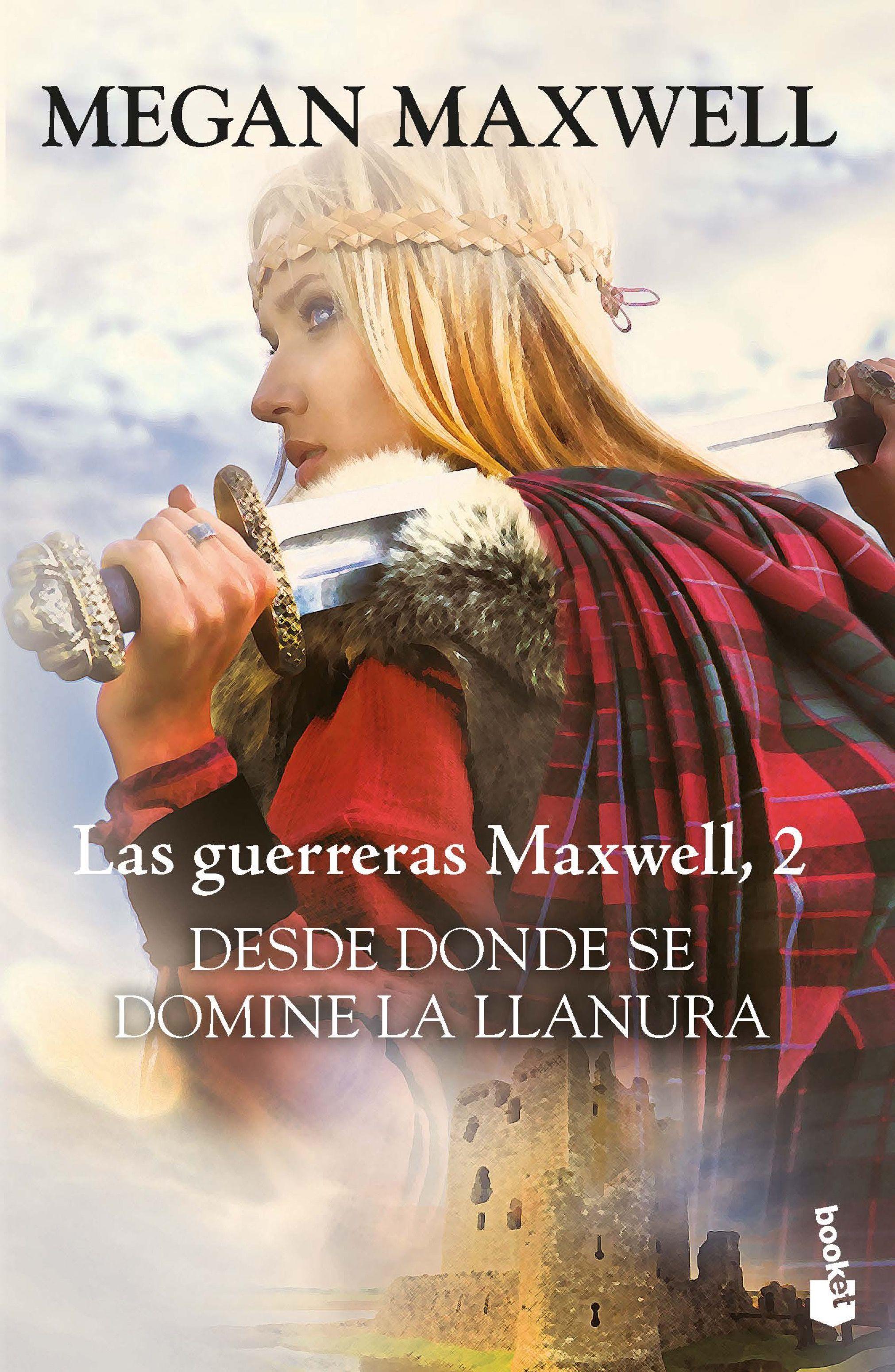 Desde Donde se Domine la Llanura - Megan Maxwell - Booket