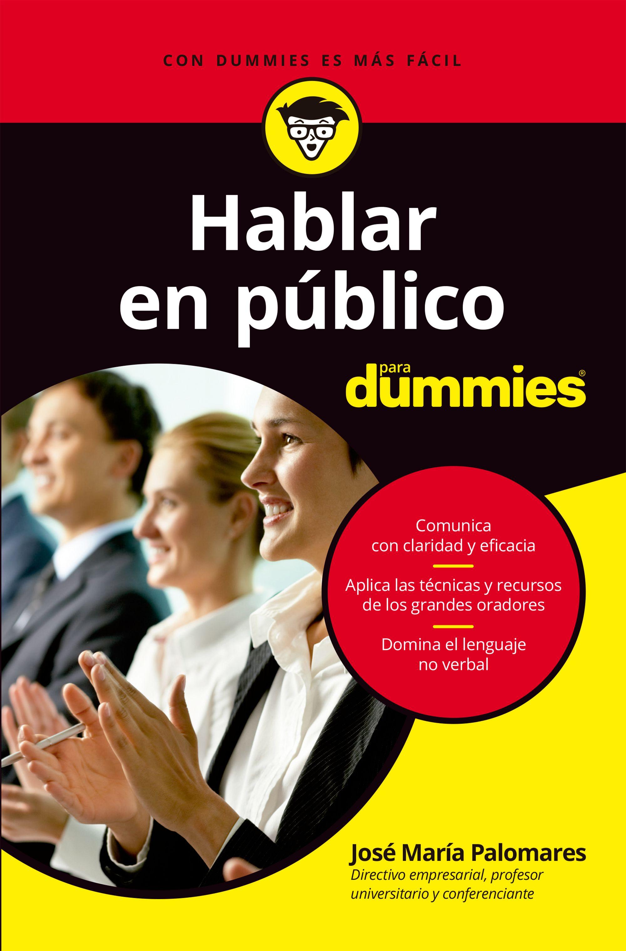 Hablar en Público Para Dummies - José María Palomares - Para Dummies Colombia