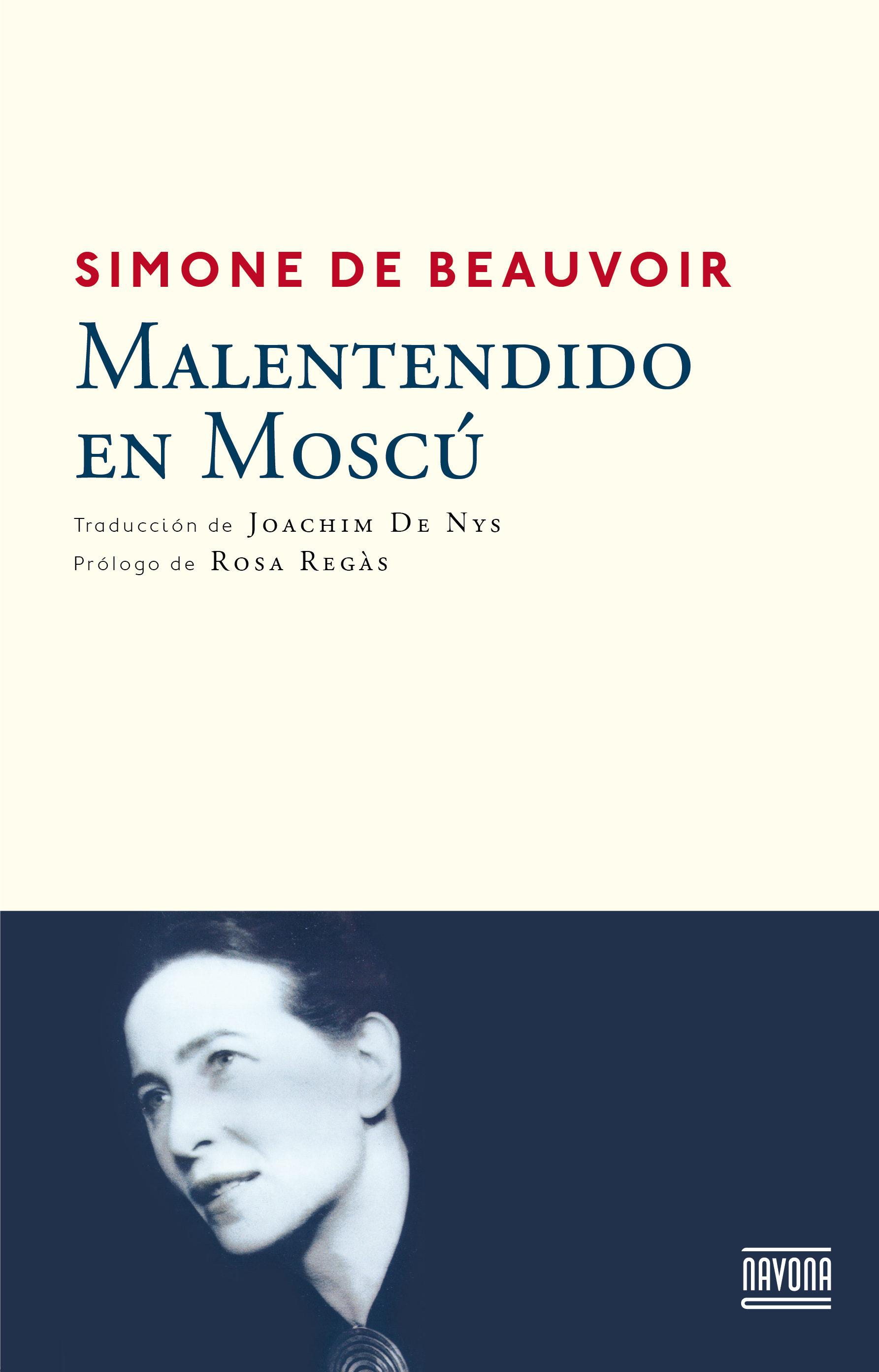 Malentendido en Moscu - Simone De Beauvoir - Navona
