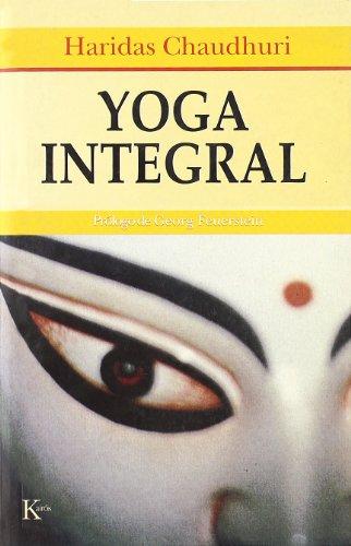 Yoga Integral - Haridas Chaudhuri - Editorial Kairós Sa
