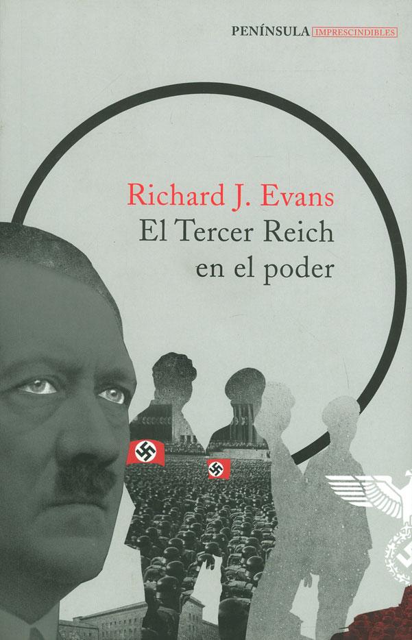 El Tercer Reich en el Poder - Richard J. Evans - Peninsula Colombia