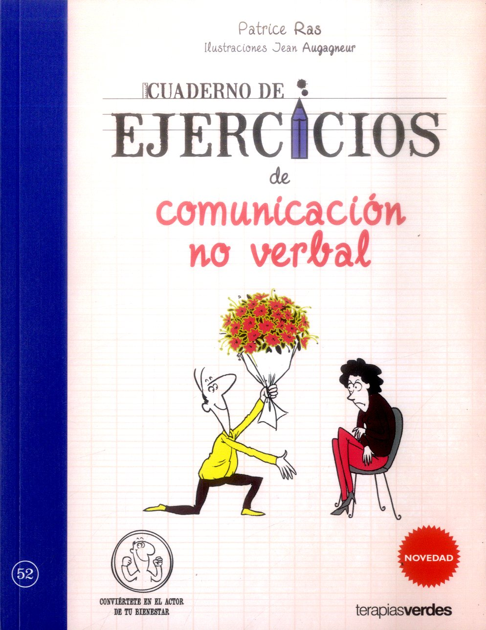 Cuaderno de Ejercicios de Comunicacion no Verbal - Patrice Ras,Jean Augagneur - Terapias Verdes