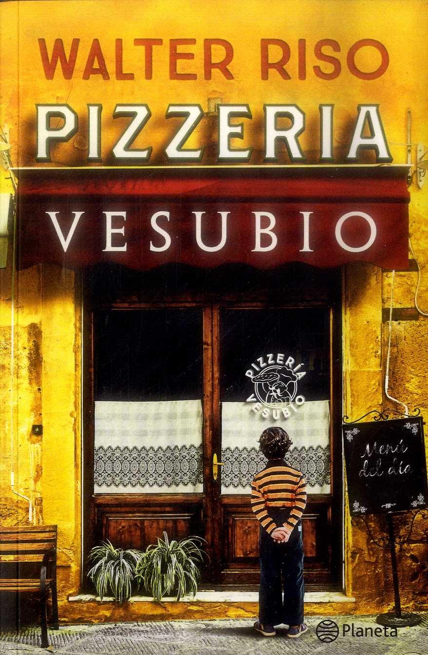 Pizzería Vesubio - Walter Riso - Planeta