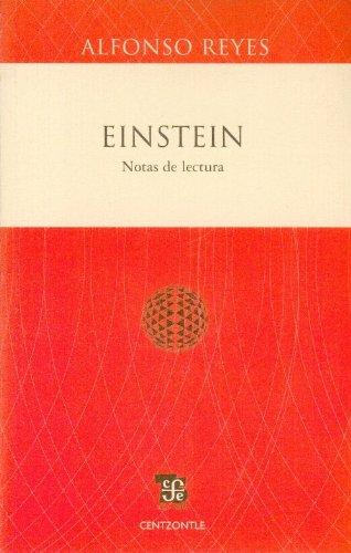 Einstein. Notas de Lectura - Alfonso Reyes - Fondo De Cultura Económica