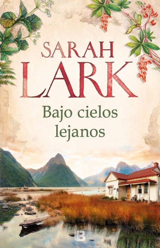 Bajo Cielos Lejanos - Sarah Lark - EDICIONES B