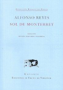 Sol de Monterrey - Alfonso Reyes - El Tucán de Virginia