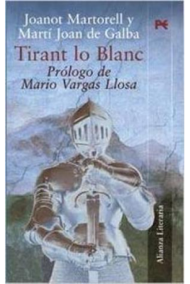 Tirant lo Blanc - Joanot Martorell - Alianza Editorial