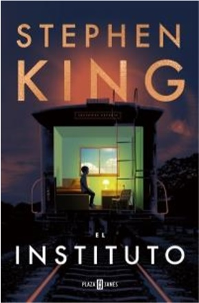 El Instituto - Stephen King - Plaza & Janés