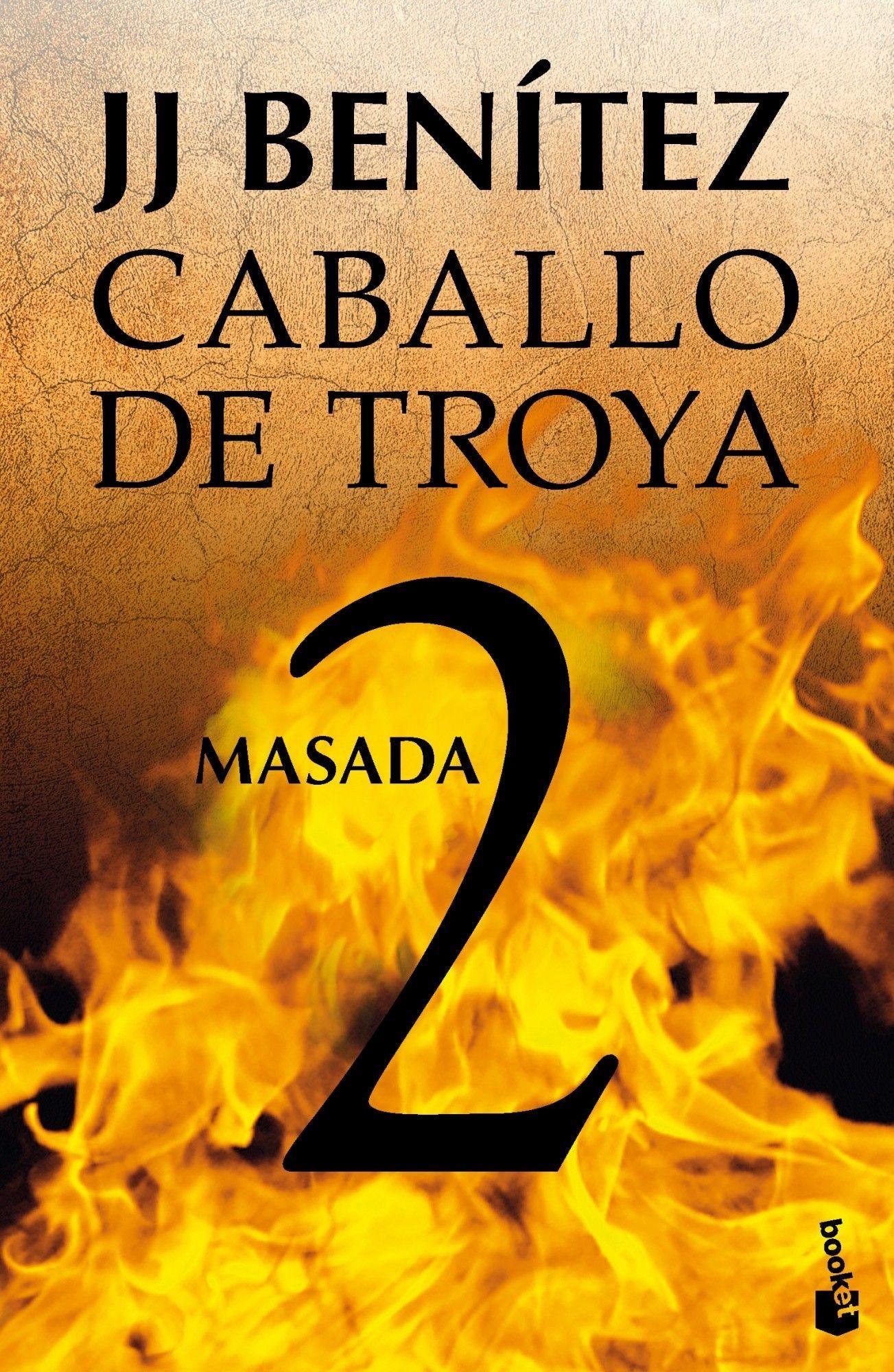 Caballo de Troya 2: Masada - J.J. Benitez - Booket