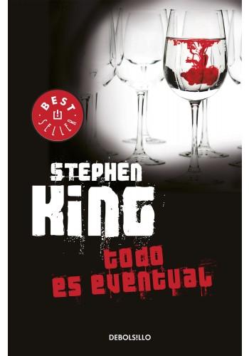 Todo es Eventual - Stephen King - Debolsillo