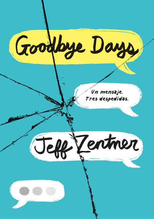 Goodbye Days - Jeff Zentner - Montena