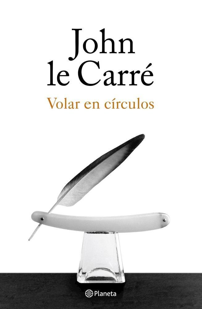 Volar en Circulos - Le Carre John - Planeta