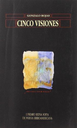 cinco visiones: (antología poética) - gonzalo rojas - universidad de salamanca. ediciones universidad salamanca