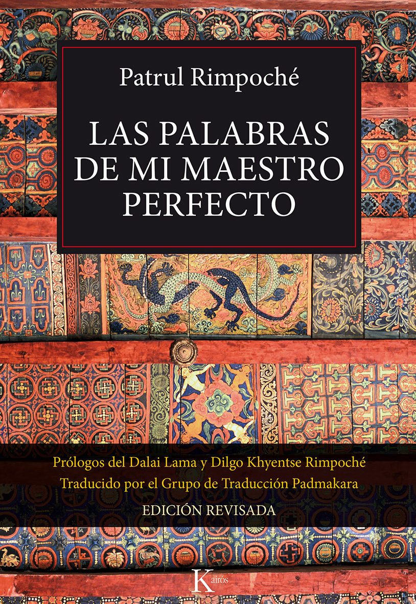 Las Palabras de mi Maestro Perfecto - Patrul Rimpoché - KAIROS