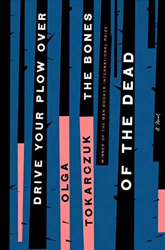 Drive Your Plow Over the Bones of the Dead: A Novel (libro en Inglés)