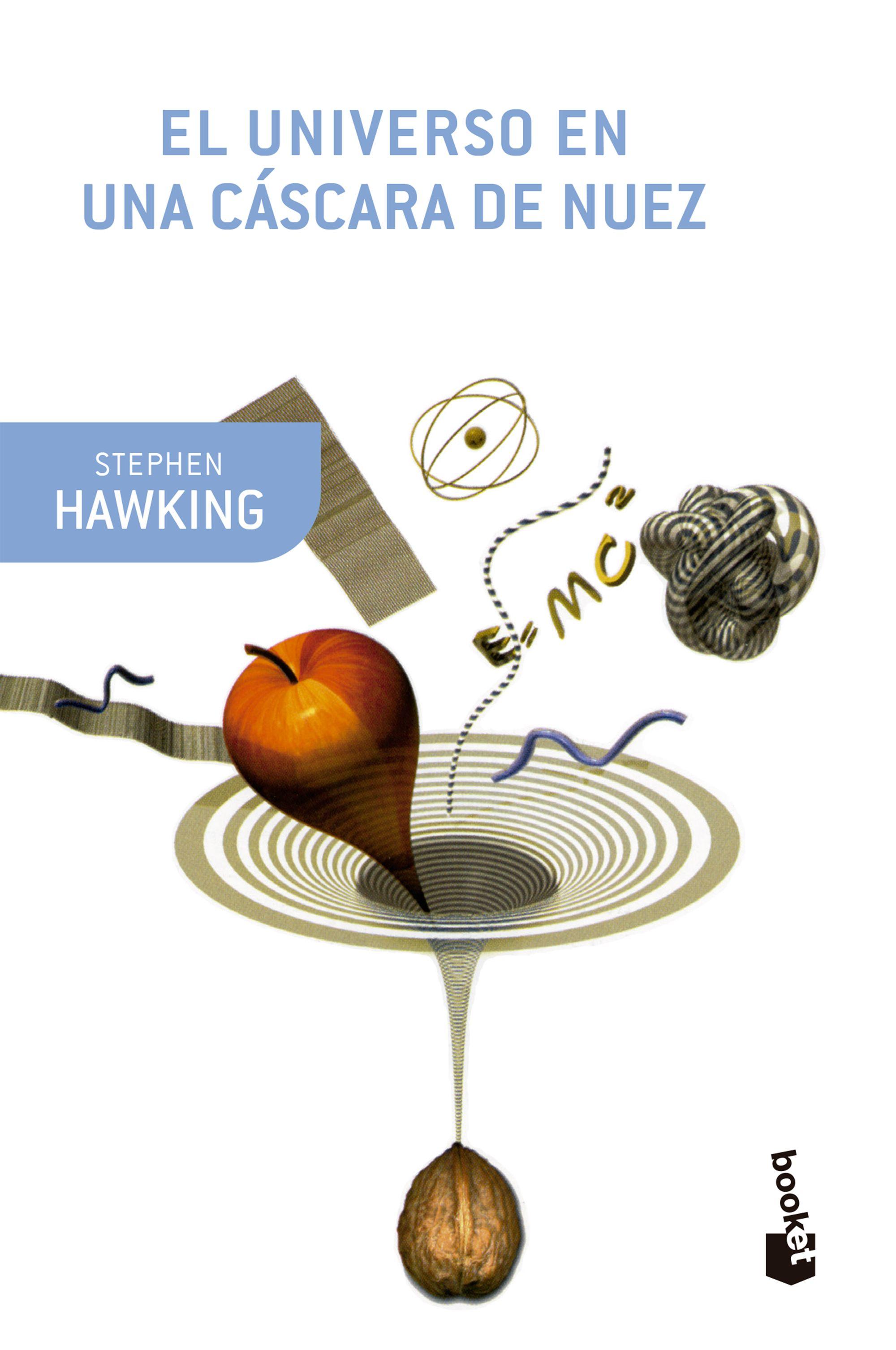El Universo en una Cascara de Nuez - Stephen Hawking - Booket