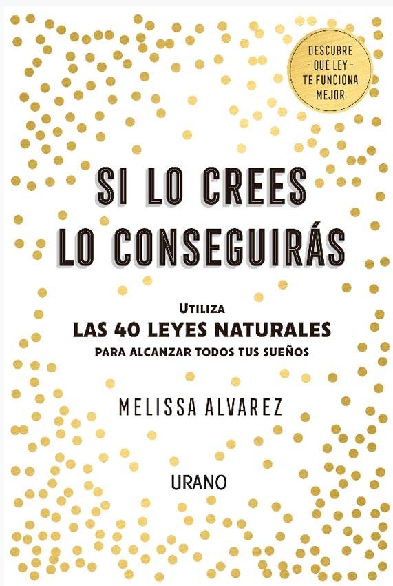 Si lo Crees lo Conseguiras - Melissa Alvarez - Urano
