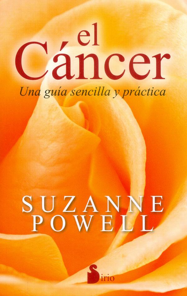 El Cáncer. Una Guía Sencilla Y Práctica - Suzanne Powell - Sirio