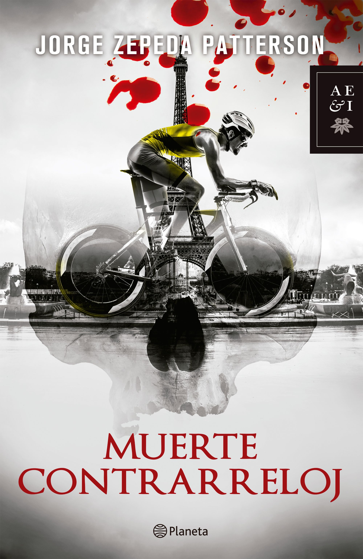 Muerte Contrarreloj - Jorge Zepeda Patterson - Planeta