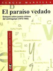 portada El Paraíso Vedado. Ensayos Sobre Poesía Chilena del Contragolpe, (1975-1995)