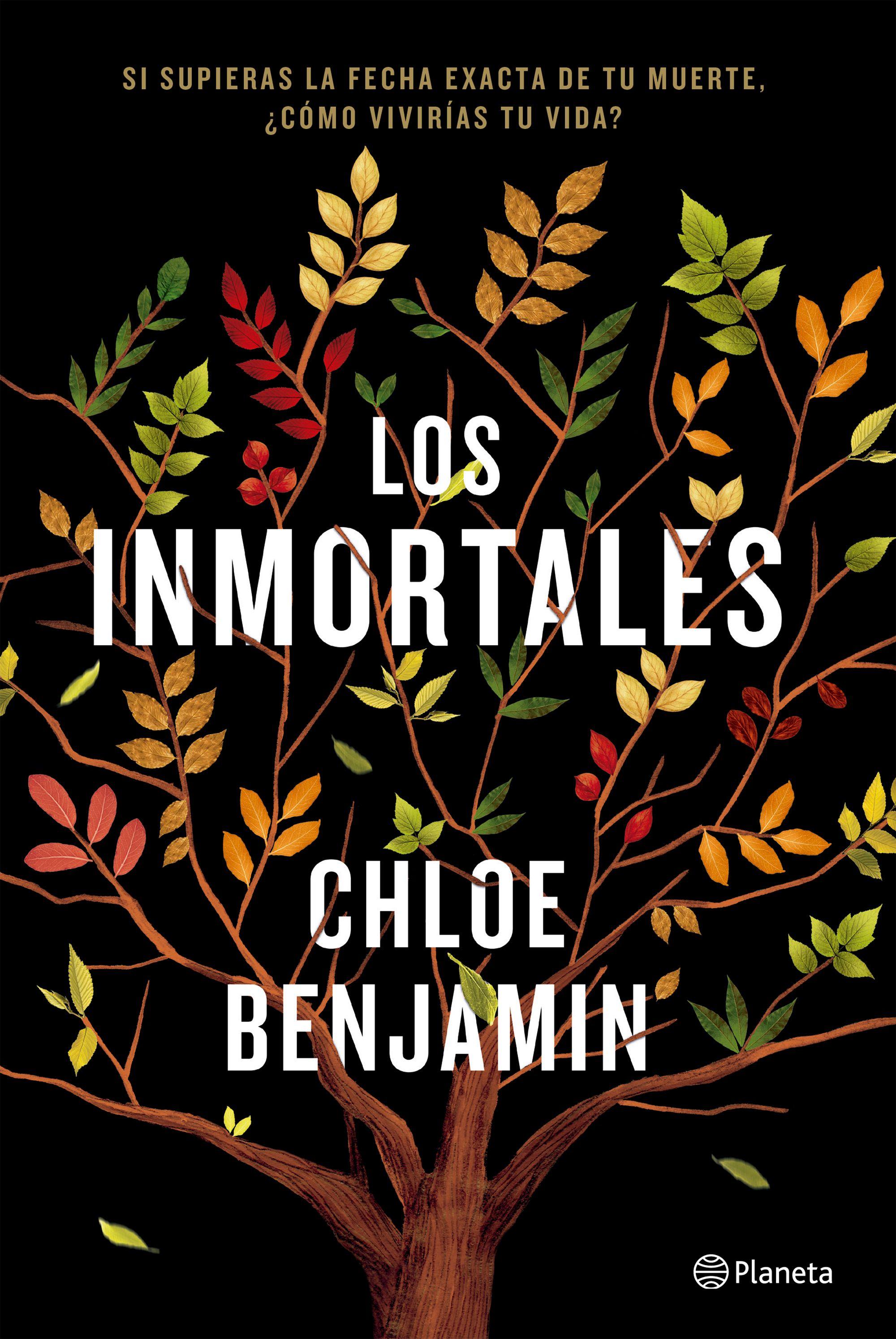 Los Inmortales - Chloe Benjamin - Planeta