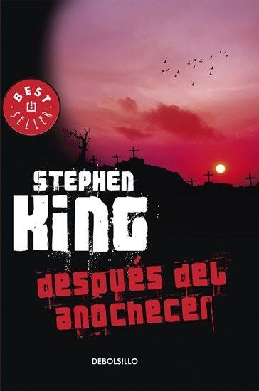 Despues del Anochecer - Stephen King - Debolsillo
