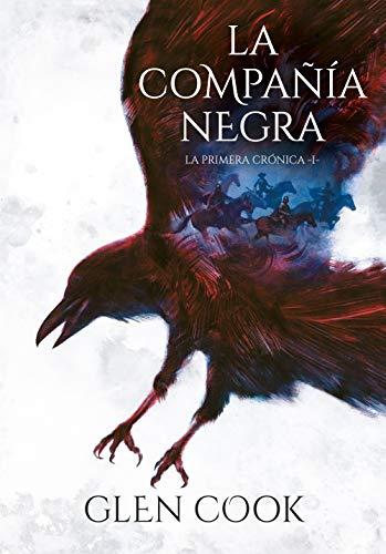 La Compañía Negra (la Primera Crónica) (Libros del Norte 1)