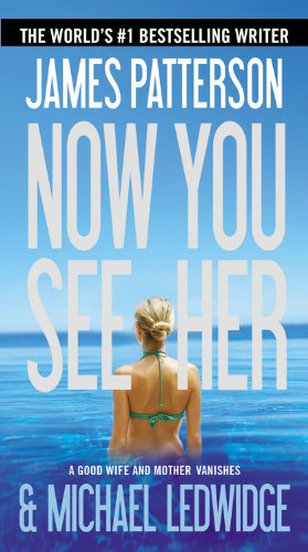 Now You See Her - Patterson, James - Vision