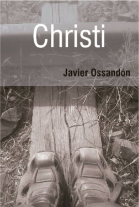 Christi - Javier Ossandón - Alarido Ediciones