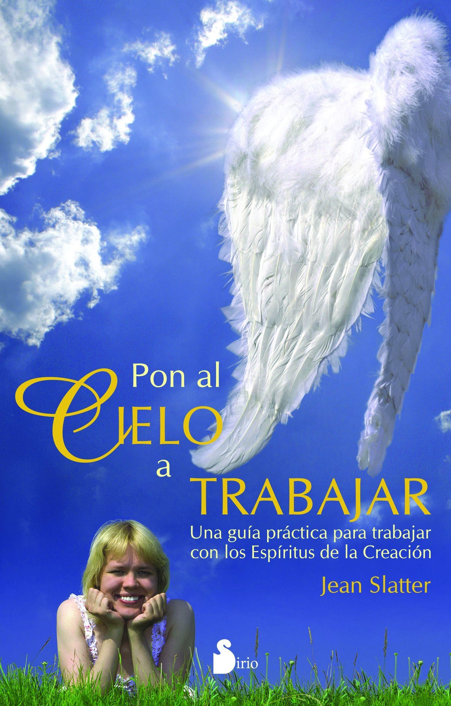Pon Al Cielo A Trabajar - Jean Slatter - Sirio