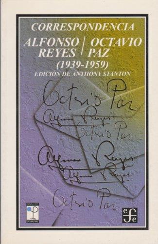 Correspondencia: Alfonso Reyes - Stanton Anthony - Fondo de Cultura Económica