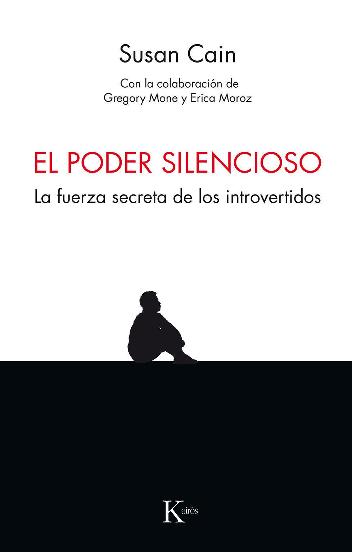 El Poder Silencioso - Susan Cain - Kairós