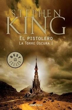 El Pistolero (la Torre Oscura #1) (b) - King Stephen - Debolsillo