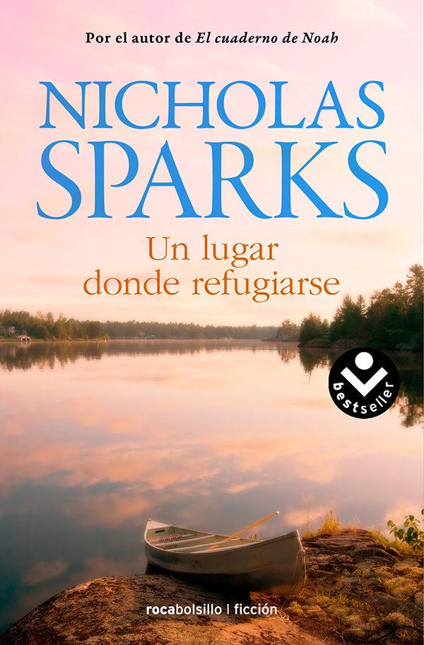 Un Lugar Donde Refugiarse - Nicholas Sparks - Roca